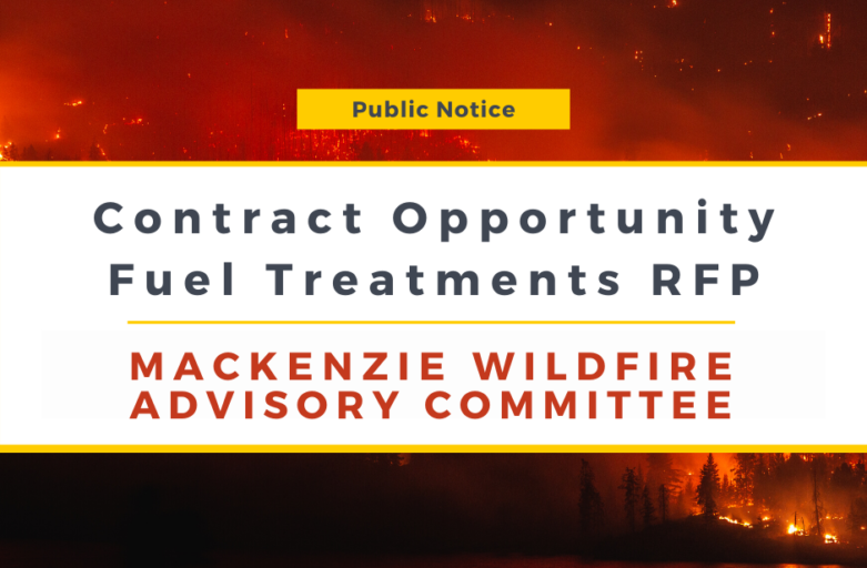 Contract Opportunity for Wildfire Fuel Reduction Treatments in Mackenzie